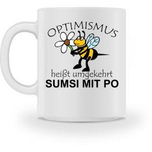 Optimismus heißt umgedreht SUMSI MIT PO. Süße lustige Biene - Tasse-3