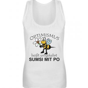 Optimismus heißt umgedreht SUMSI MIT PO. Süße lustige Biene - Frauen Tanktop-3