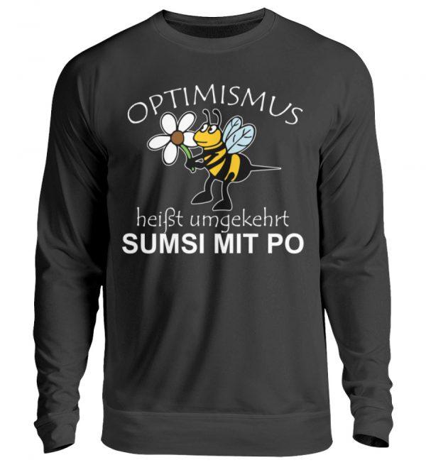 Optimismus heißt umgedreht SUMSI MIT PO. Süße lustige Biene - Unisex Pullover-1624