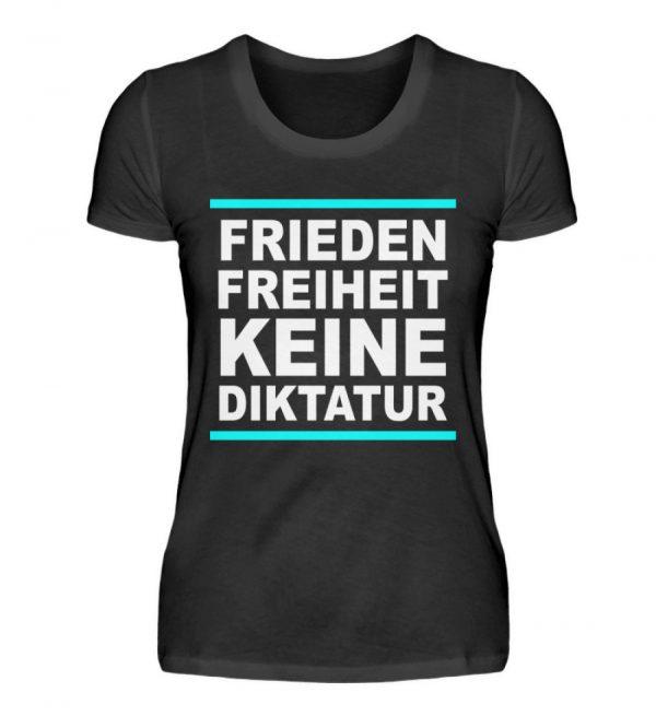Frieden, Freiheit, keine Diktatur. Design für den Widerstand. Demo - Damen Premiumshirt-16