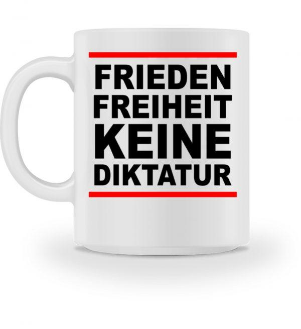 Frieden, Freiheit, keine Diktatur. Design für den Widerstand. Demo - Tasse-3