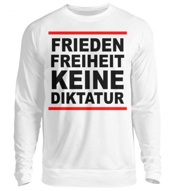 Frieden, Freiheit, keine Diktatur. Design für den Widerstand. Demo - Unisex Pullover-1478