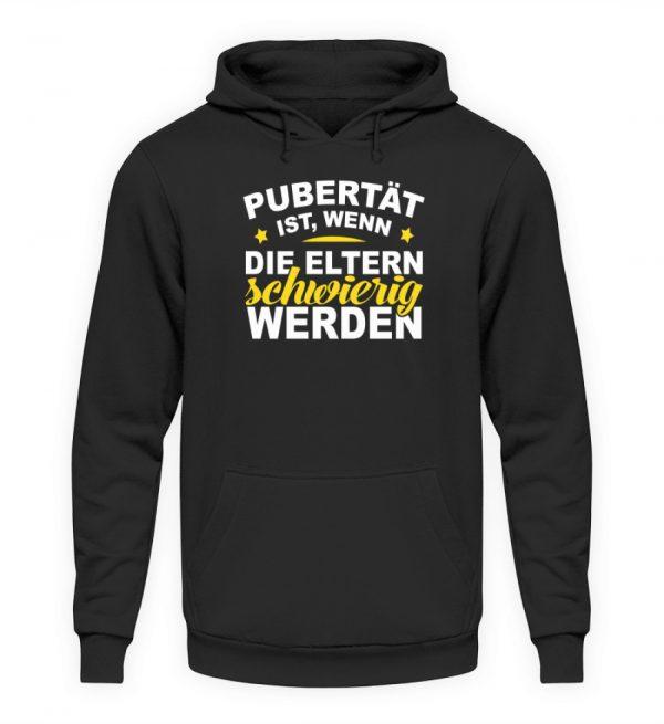 Lustiges Spruch T-Shirt | Pubert?t ist, wenn die Eltern schwierig werden | Design Shirt - Unisex Kapuzenpullover Hoodie-1624