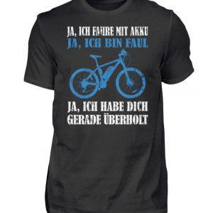 Geschenkidee für Pedalec-Fahrer, Fahrrad fahrer und Akku Rad Fahrer. Ich fahre mit Akku - Herren Shirt-16