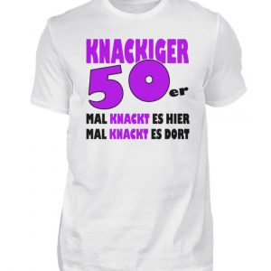 Lustige Geschenkidee zum 50. Geburtstag. Mal knackt es hier, mal dort - Herren Shirt-3