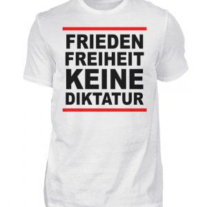 Frieden, Freiheit, keine Diktatur. Design für den Widerstand. Demo - Herren Shirt-3
